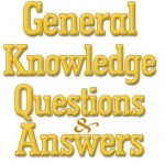 Top 20 GK Questions with Answers for SSC and UPSC 2016