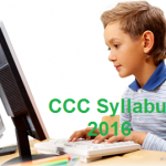 Syllabus for COURSE ON COMPUTER CONCEPTS (CCC) Exam 2016