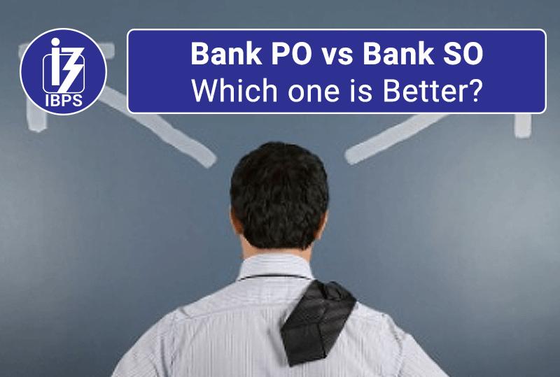 Bank-PO-vs-Bank-SO-Comparison