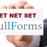 What is the full form of TET SET and NET ? | Detailed Information